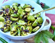 Roasted Brussels sprouts with cranberry serrano chili vinegar dried cranberries and pistachios